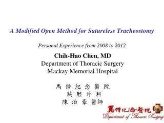 A Modified Open Method for Sutureless Tracheostomy Personal Experience from 2008 to 2012