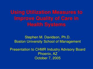 Using Utilization Measures to Improve Quality of Care in Health Systems
