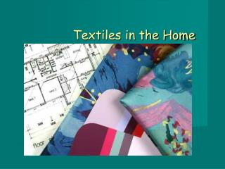 Textiles in the Home