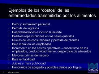 """Ejemplos de los """"costos"""" de la s  enfermedad es  transmitida s  por los alimentos"""