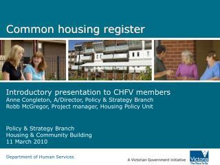 Common housing register