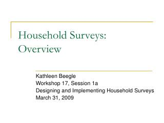Household Surveys: Overview