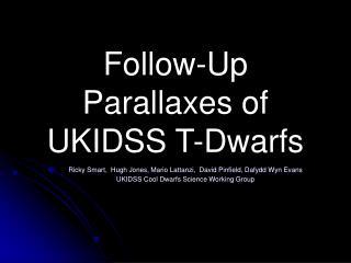 Follow-Up Parallaxes of UKIDSS T-Dwarfs