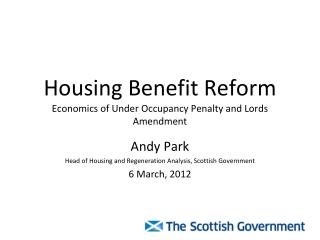 Housing Benefit Reform Economics of Under Occupancy Penalty and Lords Amendment