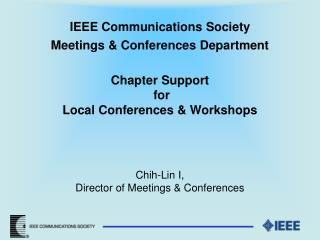 Levels of Event Sponsorship  IEEE Communications Society Provides:
