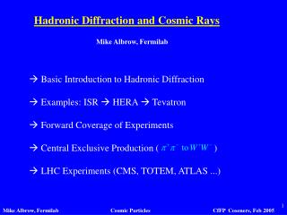 Hadronic Diffraction and Cosmic Rays