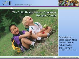 The Child Health Liaison Course in Boulder County