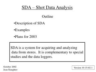 SDA � Shot Data Analysis