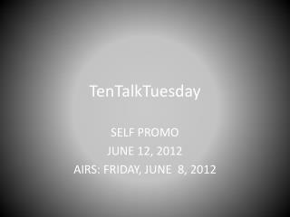 TenTalkTuesday