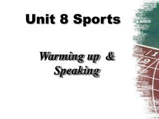 Unit 8 Sports