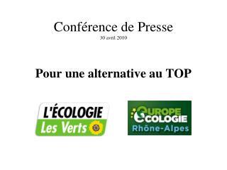 Conférence de Presse 30 avril 2010