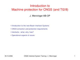 Introduction to  Machine protection for CNGS (and TI2/8)