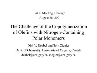 The Challenge of the Copolymerization of Olefins with Nitrogen-Containing  Polar Monomers