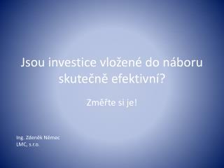 Jsou investice vložené do náboru skutečně efektivní?