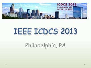 IEEE ICDCS 2013
