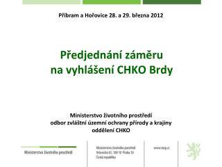 Ministerstvo životního prostředí odbor zvláštní územní ochrany přírody a krajiny oddělení CHKO