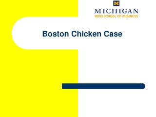 Boston Chicken Case