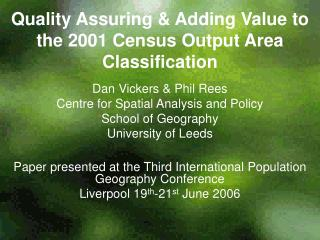 Quality Assuring & Adding Value to the 2001 Census Output Area Classification