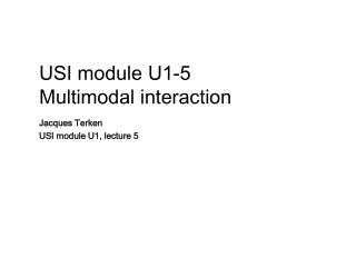 USI module U1-5 Multimodal  interaction