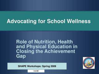 Advocating for School Wellness
