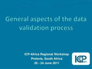 General aspects of the data validation process