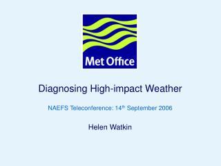Diagnosing High-impact Weather - Watkin