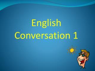 English Conversation 1