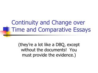 Continuity and Change over Time and Comparative Essays
