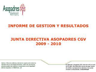 INFORME DE GESTION Y RESULTADOS JUNTA DIRECTIVA ASOPADRES CGV 2009 - 2010