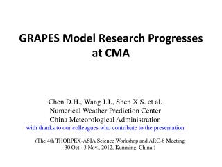 GRAPES Model Research Progresses at CMA