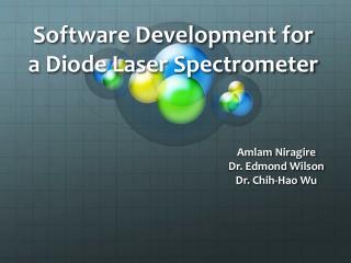 Software Development for a Diode Laser Spectrometer