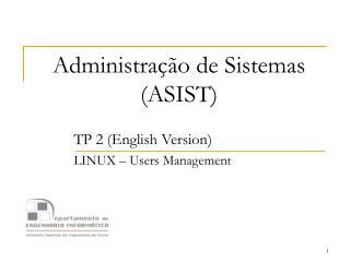 Administração de Sistemas (ASIST)