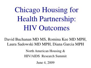 Chicago Housing for Health Partnership:  HIV Outcomes