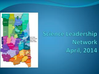 Science Leadership Network   April, 2014