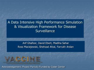 A Data Intensive High Performance Simulation & Visualization Framework for Disease  Surveillance