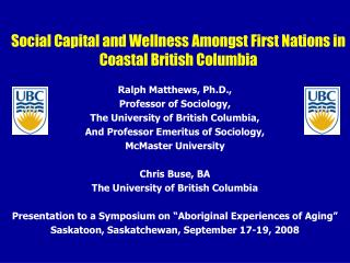 Social Capital and Wellness Amongst First Nations in Coastal British Columbia