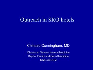 Outreach in SRO hotels