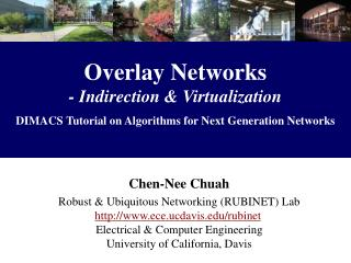 Overlay Networks - Indirection  Virtualization  DIMACS Tutorial on Algorithms for Next Generation Networks