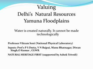 Valuing  Delhi's  Natural Resources Yamuna Floodplains