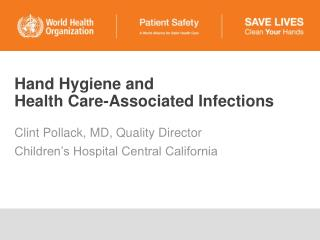 Hand Hygiene and  Health Care-Associated Infections
