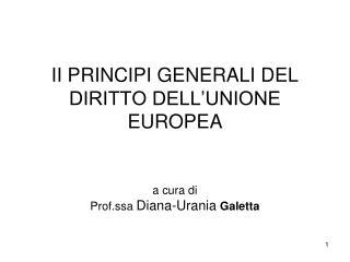 II PRINCIPI GENERALI DEL DIRITTO DELL'UNIONE EUROPEA