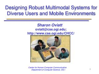 Designing Robust Multimodal Systems for Diverse Users and Mobile Environments