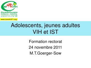 Adolescents, jeunes adultes  VIH et IST