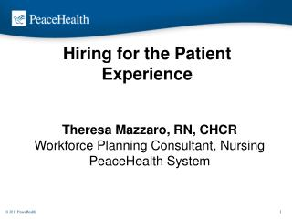 Hiring for the Patient Experience
