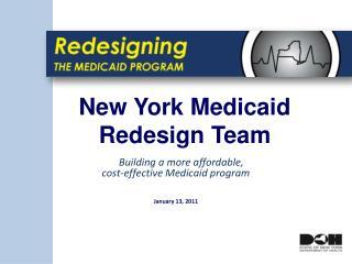 New York Medicaid  Redesign Team