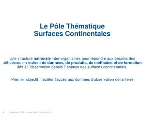 Le Pôle Thématique  Surfaces Continentales