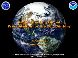 Reconstructing Global Precipitation for the 20 th  Century