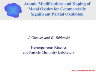 Atomic Modifications and Doping of  Metal Oxides for Commercially  Significant Partial Oxidation