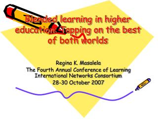 Blended learning in higher education: Tapping on the best of both worlds