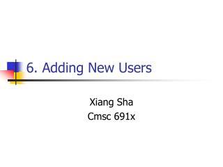 6. Adding New Users